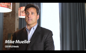 Mike Mueller President and CEO NYLO Hotels